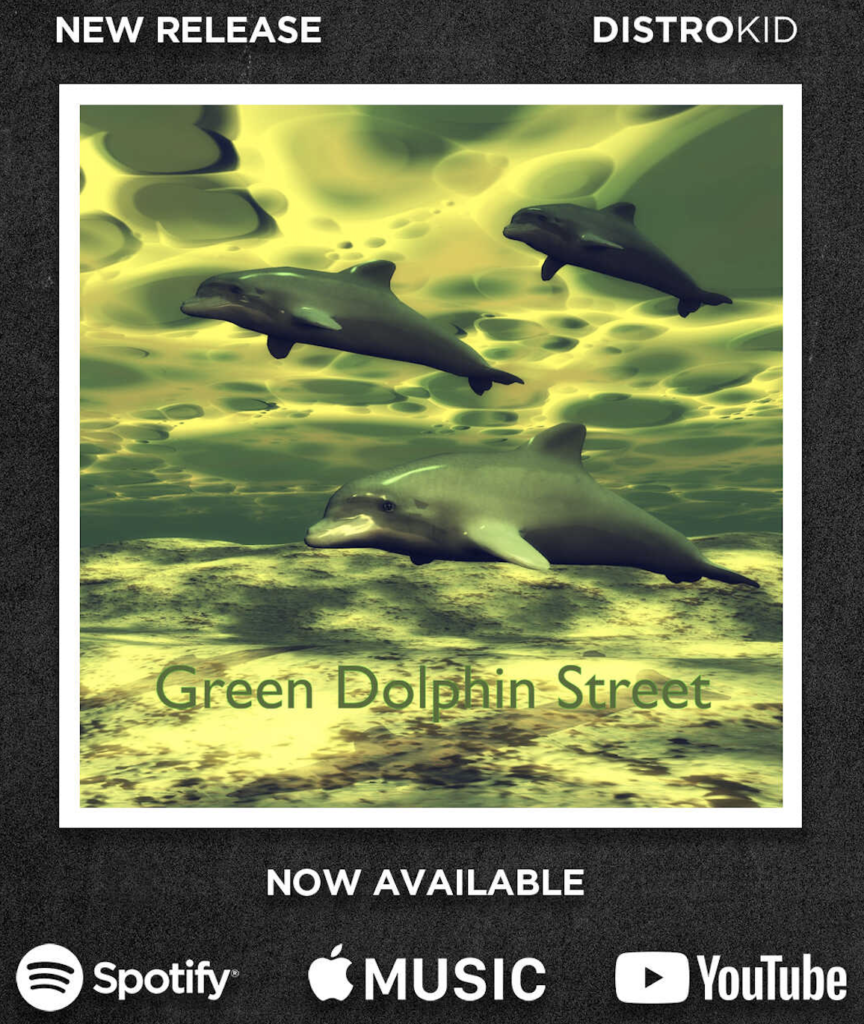 Green Dolphin Street Available
